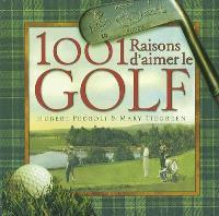 1.001 raisons d'aimer le golf
