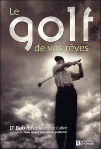 Le golf de vos rêves