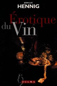 Erotique du vin