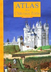 Atlas des châteaux forts