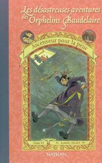 Les désastreuses aventures des orphelins Baudelaire. Volume 6, Ascenseur pour la peur