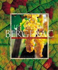 Les vins de Bergerac : le Périgord pourpre