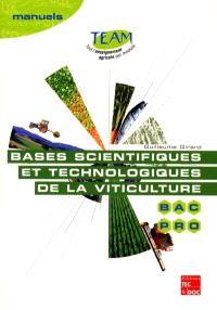 Bases scientifiques et technologiques de la viticulture : bac pro CGEA, option vigne et vin : modules MP 141-142