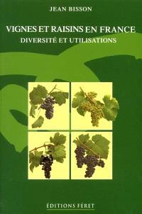 Vignes et raisins en France : diversité et utilisations