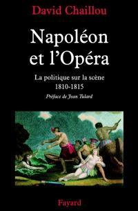 Napoléon et l'opéra, la politique sur la scène