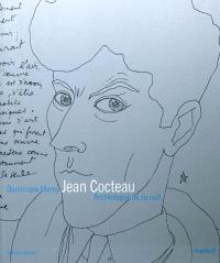 Jean Cocteau : archéologue de sa nuit