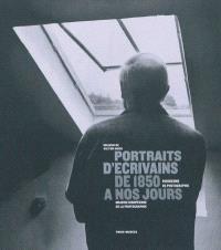 Portraits d'écrivains de 1850 à nos jours : exposition du 5 novembre 2010 au 20 février 2011 à la Maison de Victor Hugo