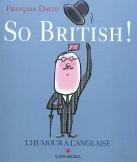 So British ! ou L'humour à l'anglaise