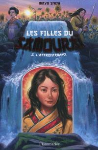 Les filles du samouraï. Volume 3, L'affrontement