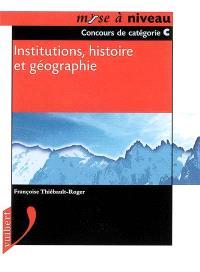 Institutions, histoire et géographie de la France