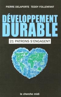 Développement durable : 21 patrons s'engagent