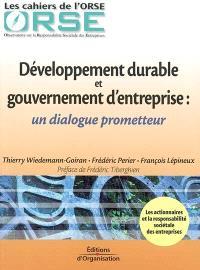 Développement durable et gouvernement d'entreprise : un dialogue prometteur
