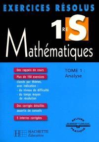 Mathématiques 1re S. Volume 1, Analyse