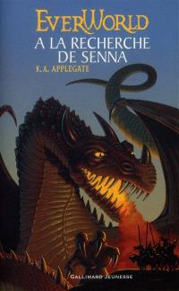 Everworld. Volume 1, A la recherche de Senna