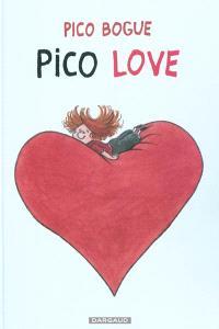 Pico Bogue. Volume 4, Pico love