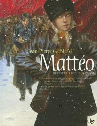 Mattéo. Volume 2, Deuxième époque (1917-1918)