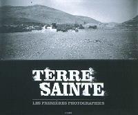 Terre sainte : les premières photographies