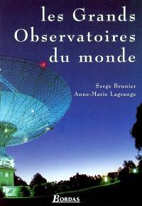 Les grands observatoires du monde