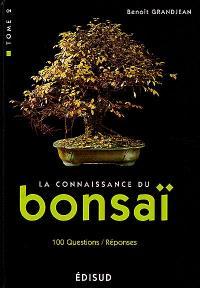 La connaissance du bonsaï. Volume 2, Techniques et méthodes de formation : 100 questions-réponses