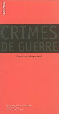Crimes de guerre : ce que nous devons savoir