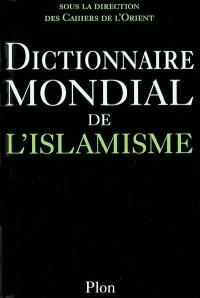 Dictionnaire mondial de l'islamisme