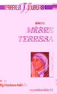 Prier 15 jours avec Mère Teresa