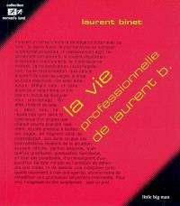La vie professionnelle de Laurent B.