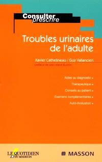 Troubles urinaires de l'adulte