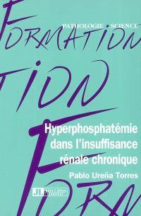 Hyperphosphatémie dans l'insuffisance rénale chronique