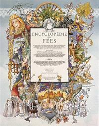 La grande encyclopédie des fées : nymphes, sirènes, vouivres, martes, blanches biches...