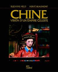 Chine : vision d'un empire céleste