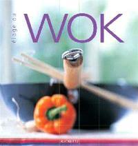 Eloge du wok