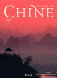 Majestueuse Chine