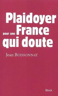 Plaidoyer pour une France qui doute