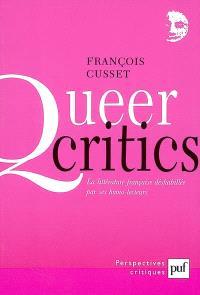 Queer critics : la littérature française déshabillée par ses homo-lecteurs