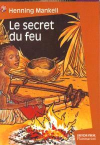 Le secret du feu