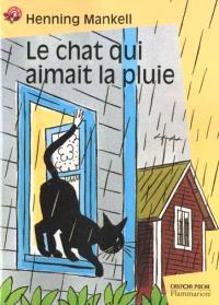 Le chat qui aimait la pluie