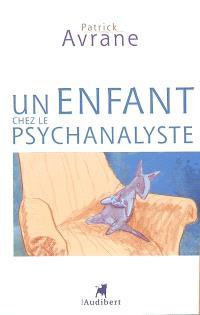 Un enfant chez le psychanalyste