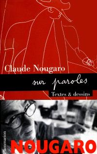 Nougaro sur paroles : textes et dessins