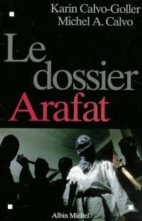 Le dossier Arafat