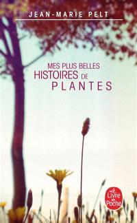 Mes plus belles histoires de plantes