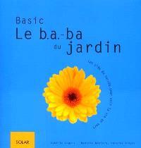 Basic, le B.A.Ba du jardin