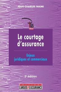 Le courtage d'assurance : enjeux juridiques et commerciaux