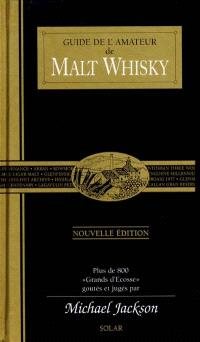Guide de l'amateur de malt whisky