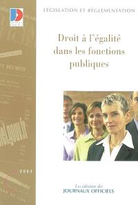 Droit à l'égalité dans les fonctions publiques : textes mis à jour au 1er mars 2003