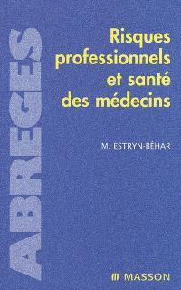 Risques professionnels et santé des médecins
