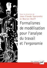 Formalismes de modélisation pour l'analyse du travail et l'ergonomie