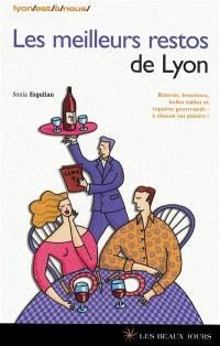 Les meilleurs restos de Lyon : bistrots, bouchons, belles tables et repaires gourmands : à chacun ses plaisirs !