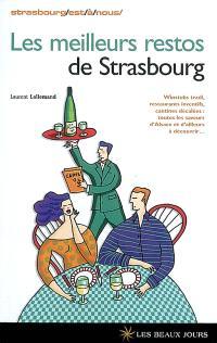 Les meilleurs restos de Strasbourg : winstubs tradi, restaurants inventifs, cantines décalées : toutes les saveurs d'Alsace et d'ailleurs à découvrir...