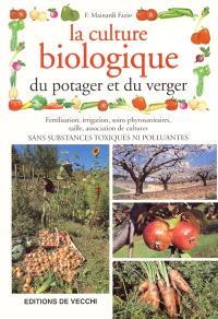 La culture biologique du potager et du verger